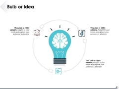 Bulb Or Idea Technology Strategy Ppt PowerPoint Presentation Gallery Deck