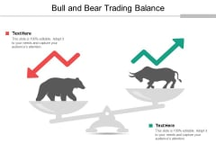 Bull And Bear Trading Balance Ppt Powerpoint Presentation Infographics Designs