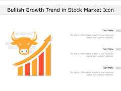 Bullish Growth Trend In Stock Market Icon Ppt PowerPoint Presentation File Infographic Template PDF