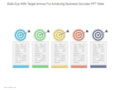 Bulls Eye With Target Arrows For Achieving Business Success Ppt PowerPoint Presentation Shapes
