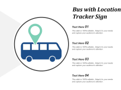 Bus With Location Tracker Sign Ppt PowerPoint Presentation Visual Aids Inspiration