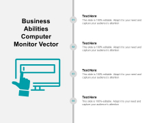 Business Abilities Computer Monitor Vector Ppt PowerPoint Presentation Icon Good