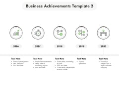 Business Achievements 2016 To 2020 Ppt PowerPoint Presentation Ideas Format Ideas