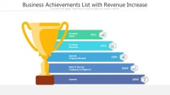 Business Achievements List With Revenue Increase Ppt Infographic Template Clipart PDF