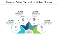 Business Action Plan Implementation Strategy Ppt PowerPoint Presentation Infographics Backgrounds