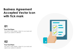 Business Agreement Accepted Vector Icon With Tick Mark Ppt PowerPoint Presentation Ideas PDF