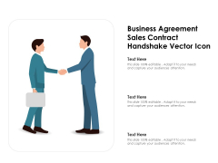 Business Agreement Sales Contract Handshake Vector Icon Ppt PowerPoint Presentation Microsoft PDF
