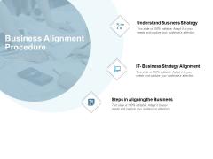 Business Alignment Procedure Ppt PowerPoint Presentation Infographic Template Slide Portrait