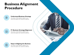 Business Alignment Procedure Ppt PowerPoint Presentation Infographics Example