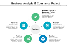 Business Analysis E Commerce Project Ppt PowerPoint Presentation Icon Layout Ideas Cpb