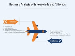 Business Analysis With Headwinds And Tailwinds Ppt PowerPoint Presentation Gallery Pictures PDF