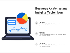 Business Analytics And Insights Vector Icon Ppt PowerPoint Presentation Show Picture PDF