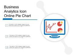 Business Analytics Icon Online Pie Chart Ppt PowerPoint Presentation File Display PDF