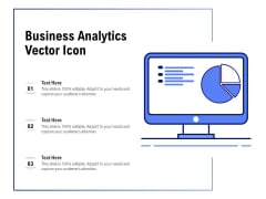Business Analytics Vector Icon Ppt PowerPoint Presentation Portfolio Slides PDF