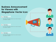 Business Announcement For Viewers With Megaphone Vector Icon Ppt PowerPoint Presentation Gallery Pictures PDF