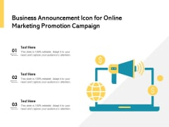 Business Announcement Icon For Online Marketing Promotion Campaign Ppt PowerPoint Presentation Icon Example PDF