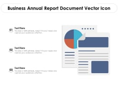 Business Annual Report Document Vector Icon Ppt PowerPoint Presentation File Summary PDF