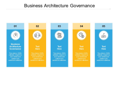 Business Architecture Governance Ppt PowerPoint Presentation Professional Picture Cpb Pdf