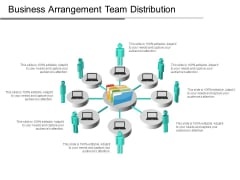 Business Arrangement Team Distribution Ppt PowerPoint Presentation File Gallery PDF