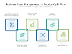Business Asset Management To Reduce Cycle Time Ppt PowerPoint Presentation Gallery Ideas PDF