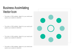 Business Assimilating Vector Icon Ppt PowerPoint Presentation Show Graphics PDF