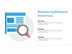 Business Audit Report Vector Icon Ppt PowerPoint Presentation Slide