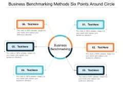 Business Benchmarking Methods Six Points Around Circle Ppt Powerpoint Presentation Layouts Inspiration