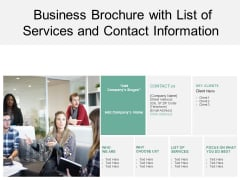 Business Brochure With List Of Services And Contact Information Ppt PowerPoint Presentation Show Template