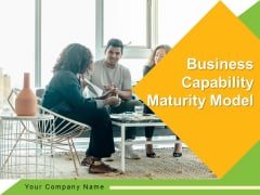 Business Capability Maturity Model Innovation Planning Ppt PowerPoint Presentation Complete Deck