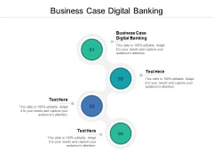 Business Case Digital Banking Ppt PowerPoint Presentation Outline Skills Cpb
