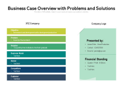 Business Case Overview With Problems And Solutions Ppt PowerPoint Presentation Styles Template PDF
