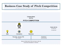 Business Case Study Of Pitch Competition Ppt PowerPoint Presentation Gallery Objects PDF