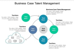 Business Case Talent Management Ppt PowerPoint Presentation Inspiration Sample