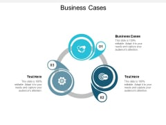 Business Cases Ppt PowerPoint Presentation Model Ideas Cpb