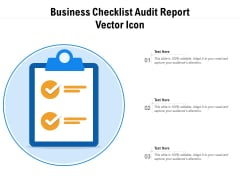 Business Checklist Audit Report Vector Icon Ppt PowerPoint Presentation Show File Formats PDF