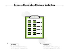 Business Checklist On Clipboard Vector Icon Ppt PowerPoint Presentation Layouts Examples PDF