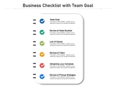 Business Checklist With Team Goal Ppt Visual Aids Styles PDF