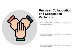 Business Collaboration And Cooperation Vector Icon Ppt PowerPoint Presentation Ideas Skills