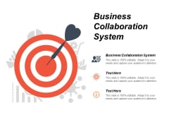 Business Collaboration System Ppt PowerPoint Presentation Slide Cpb