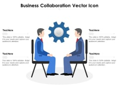 Business Collaboration Vector Icon Ppt PowerPoint Presentation File Format PDF