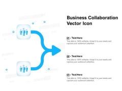 Business Collaboration Vector Icon Ppt PowerPoint Presentation Pictures Layouts