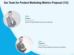 Business Commodity Market KPIS Our Team For Product Marketing Metrics Proposal Teamwork Icons PDF