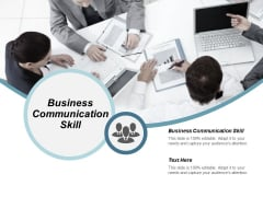 Business Communication Skill Ppt Powerpoint Presentation Gallery Slide Download Cpb
