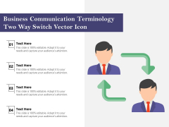 Business Communication Terminology Two Way Switch Vector Icon Ppt PowerPoint Presentation Layouts Portrait PDF