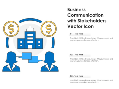 Business Communication With Stakeholders Vector Icon Ppt PowerPoint Presentation Gallery Smartart PDF