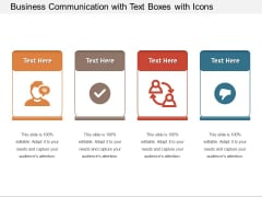 Business Communication With Text Boxes With Icons Ppt PowerPoint Presentation File Aids PDF