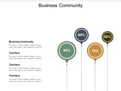 Business Community Ppt PowerPoint Presentation Summary Background Images Cpb