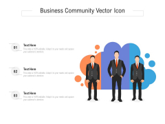 Business Community Vector Icon Ppt PowerPoint Presentation File Show PDF