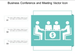 Business Conference And Meeting Vector Icon Ppt PowerPoint Presentation Infographics Graphics Design