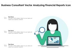 Business Consultant Vector Analyzing Financial Reports Icon Ppt PowerPoint Presentation Gallery Example Introduction PDF